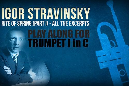 CONSAGRACIÓN DE LA PRIMAVERA (I. Stravinsky) - 1ª PARTE (Todos los extractos) - TROMPETA I en DO