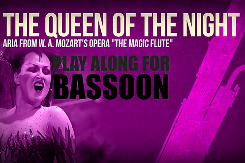 THE QUEEN OF THE NIGHT (Magic Flute) - W. A. MOZART - BASSOON and ORCHESTRA