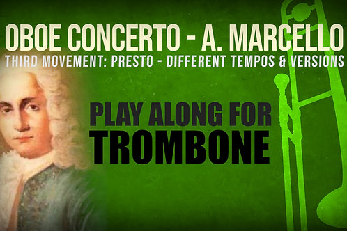 OBOE CONCERTO - 3rd Movement by A. Marcello - TENOR TROMBONE