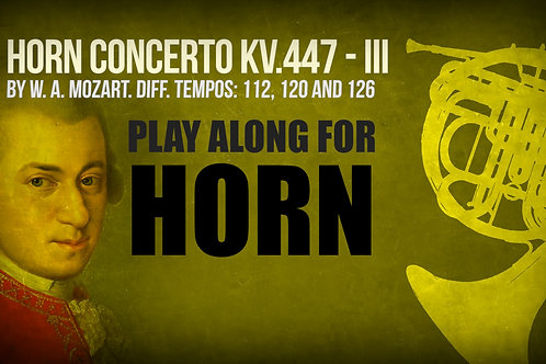HORN CONCERTO KV.447 (3rd MOV) - W. A. Mozart - For solo HORN and orchestra