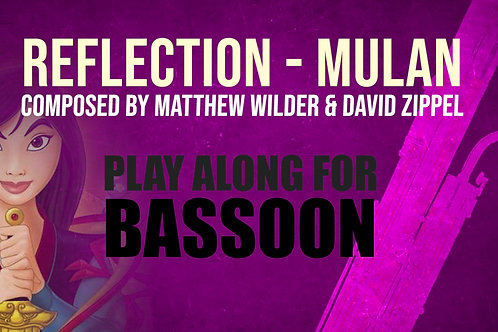 REFLECTION (MULAN) - For solo BASSOON