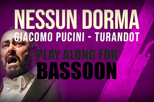 Giacomo Puccini, Nessun Dorma (de TURANDOT) - BASSOON SOLO