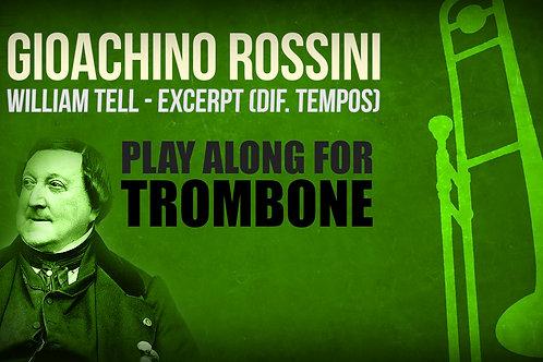 Gioachino Rossini, William Tell - EXCERPT (different TEMPOS) - TROMBONE I