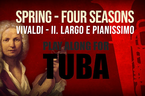 🌼SPRING🌼 THE_FOUR_SEASONS VIVALDI_for TUBA