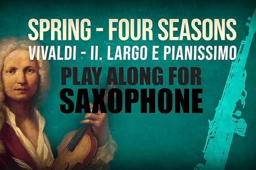 🌼SPRING🌼 THE_FOUR_SEASONS VIVALDI_for SOPRANO SAX