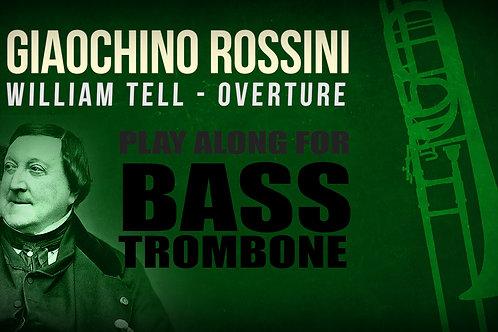 Gioachino Rossini, William Tell (Overture) - Everything - BASS TROMBONE I