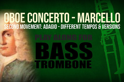 OBOE CONCERTO - 2nd Movement by A. MARCELLO Bass Trombone