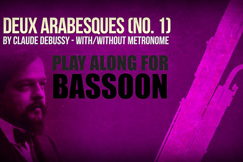 Deux Arabesques (No. 1) - CLAUDE DEBUSSY - For BASSOON
