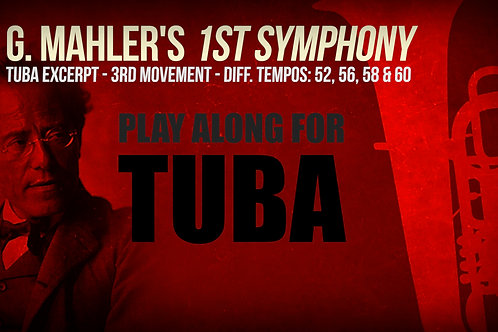 TUBA EXCERPT - MAHLER'S 1ST SYMPHONY - 3rd Movement - No metronome+Dif. tempos
