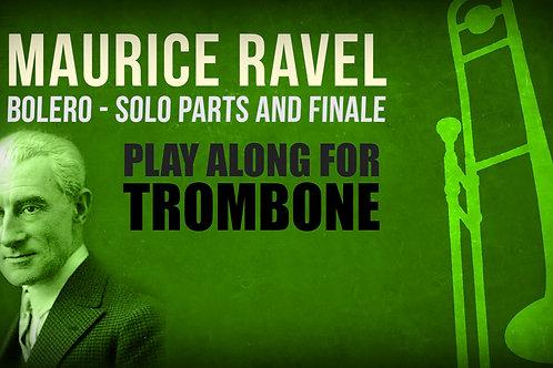 Maurice Ravel, Bolero (solos y Finale) - TROMBONE I