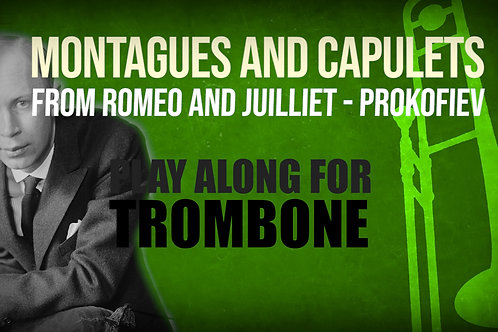 MONTAGUES AND CAPULETS - Romeo and Juiliet - Excerpt for TROMBONE