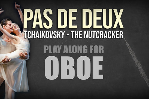 PAS DE DEUX - NUTCRACKER - For solo OBOE