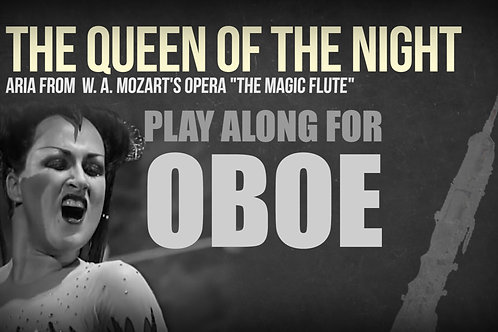 THE QUEEN OF THE NIGHT (Magic Flute) - W. A. MOZART - OBOE and ORCHESTRA