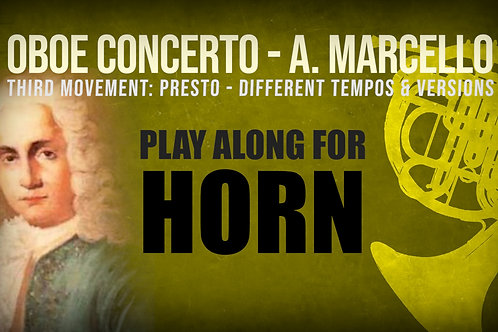 OBOE CONCERTO - 3rd Movement by A. Marcello - HORN in F