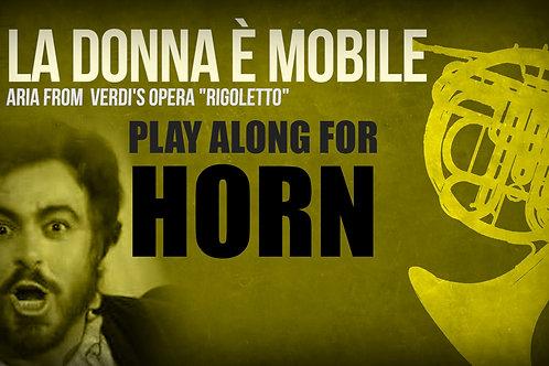 LA DONNA È MOBILE (from Riggoleto) - VERDI - For solo HORN