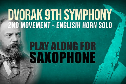 ⛵Dvorak's 9th Symphony⛵ ENGLISH_HORN_SOLO for_ALTO_SAXOPHONE