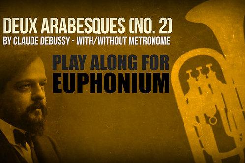 Deux Arabesques (No. 2) - CLAUDE DEBUSSY - For EUPHONIUM
