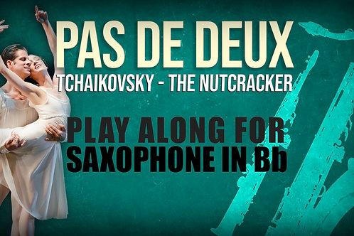 PAS DE DEUX - NUTCRACKER - For solo SAXOPHONE in Bb