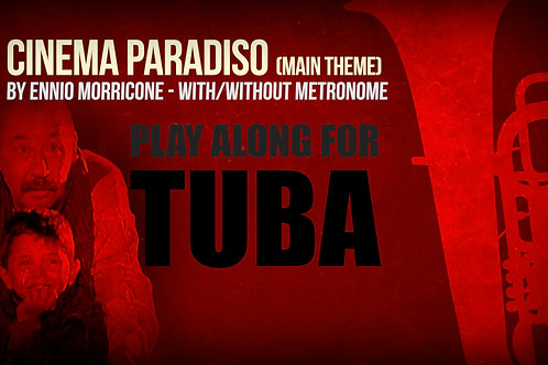 CINEMA PARADISO - MAIN THEME - For solo TUBA