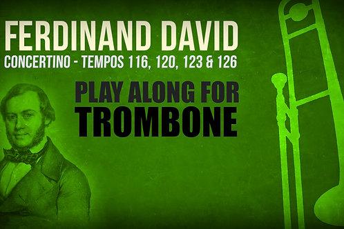 CONCERTINO (by FERDINAND DAVID) - Solo TROMBONE (Tempos: 116, 120, 123 & 126)