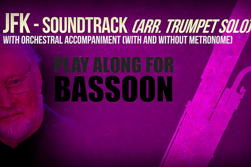 JFK SOUNDTRACK (by JOHN WILLIAMS) - For solo BASSOON (arrang. trumpet solo)