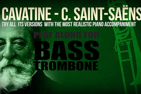 CAVATINE - SAINT-SAËNS - For solo BASS TROMBONE and PIANO