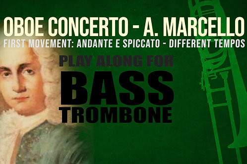OBOE CONCERTO by A. MARCELLO - Arr. for Bass Trombone
