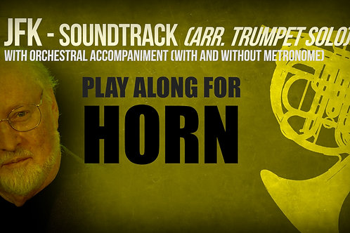 JFK SOUNDTRACK (by JOHN WILLIAMS) - For solo HORN (arrang. trumpet solo)