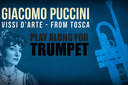 Giacomo Puccini, Vissi d'Arte (from TOSCA) - SOLO TRUMPET