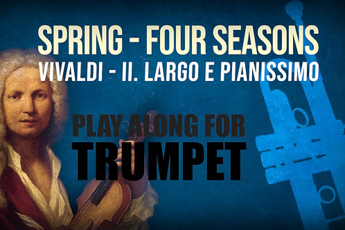 🌼SPRING🌼 THE_FOUR_SEASONS VIVALDI_for TRUMPET / PICCOLO