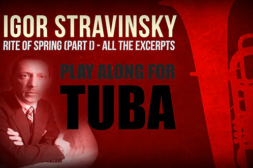 RITE OF SPRING (I. Stravinsky) - 1st PART (All the excerpts) - TUBA I & II