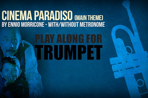 CINEMA PARADISO - MAIN THEME - For solo TRUMPET in Bb
