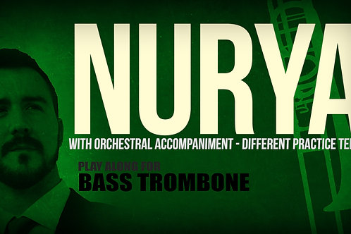 Nurya (composed by R. Mollá) - With orchestral accompaniment - BASS TROMBONE
