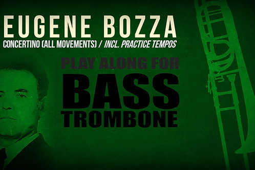 CONCERTINO for BASS TROMBON (E. BOZZA) - With & without metronome (diff. tempos)