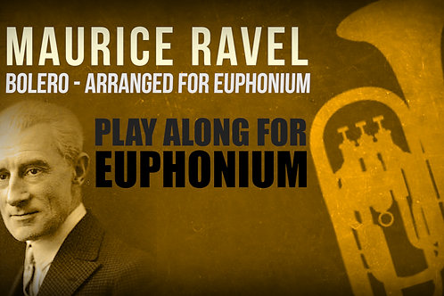 🥁Maurice Ravel, Bolero (solos and Finale) - EUPHONIUM (arrangement)