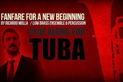 Fanfare for a New Beginning (by Ricardo MOLLÁ) - TUBA - Low Brass Ensemble
