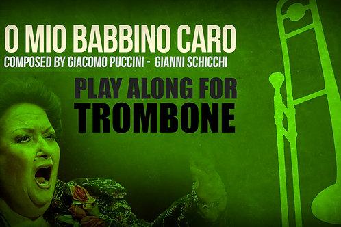 O MIO BABBINO CARO - Giacomo Puccini - Para TROMBÓN TENOR solo