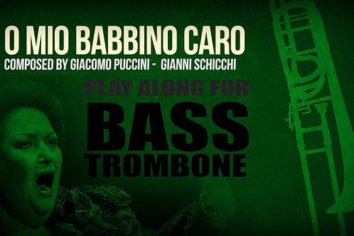 O MIO BABBINO CARO - Giacomo Puccini - For solo BASS TROMBONE