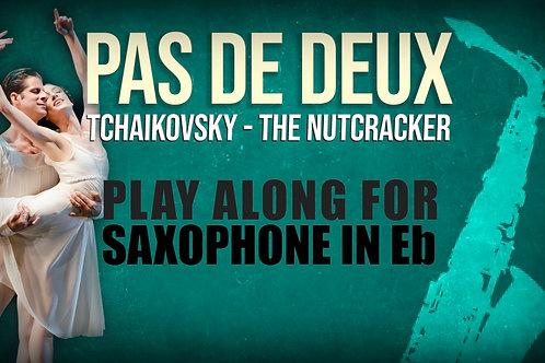 PAS DE DEUX - NUTCRACKER - For solo SAXOPHONE in Eb