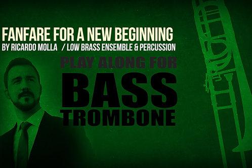Fanfarria para un nuevo comienzo (por Ricardo MOLLÁ) -TROMBÓN BAJO- Low Brass