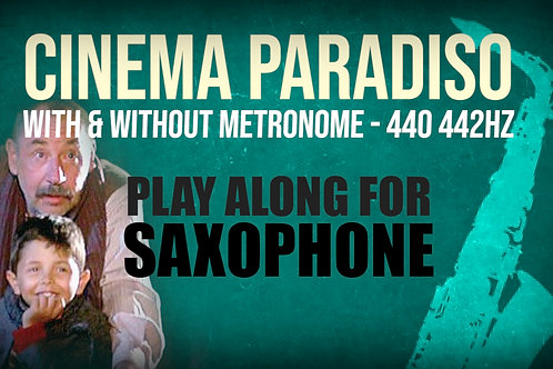CINEMA PARADISO - MAIN THEME - For solo SAXOPHONE
