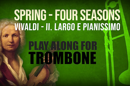 🌼SPRING🌼 THE_FOUR_SEASONS VIVALDI_for TROMBONE