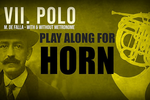 VII. POLO (Seven Spanish Folksongs) by FALLA - For solo HORN