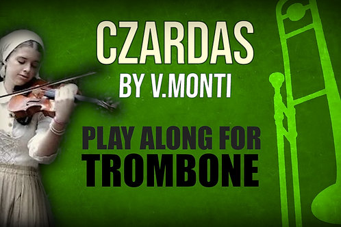 CZARDAS by MONTI TENOR_TROMBONE