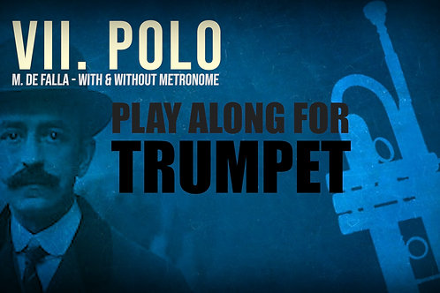 VII. POLO (Seven Spanish Folksongs) by FALLA - For solo TRUMPET (Bb &a
