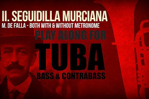 II. SEGUIDILLA MURCIANA (Seven Spanish Folksongs) by M. de FALLA - For solo TUBA