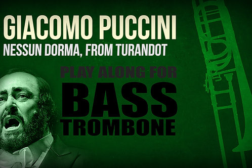 Giacomo Puccini, Nessun Dorma (de TURANDOT) - SOLO TROMBÓN BAJO