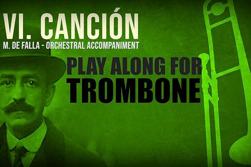 VI. CANCIÓN (Seven Spanish Folksongs) by M. de FALLA - For solo TROMBONE