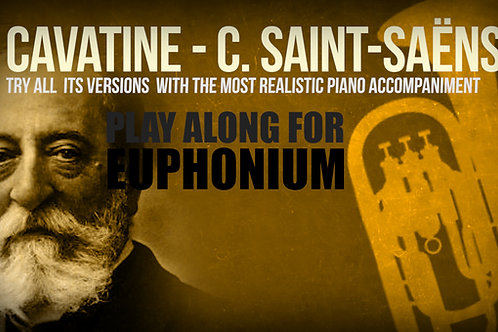CAVATINE - SAINT-SAËNS - For solo EUPHONIUM and PIANO