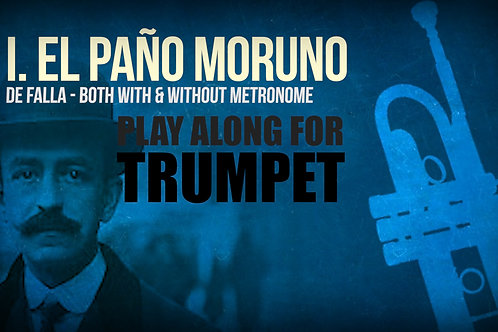 I. PAÑO MORUNO (from Seven Spanish Folksongs) by M. de FALLA - For  solo TRUMPET